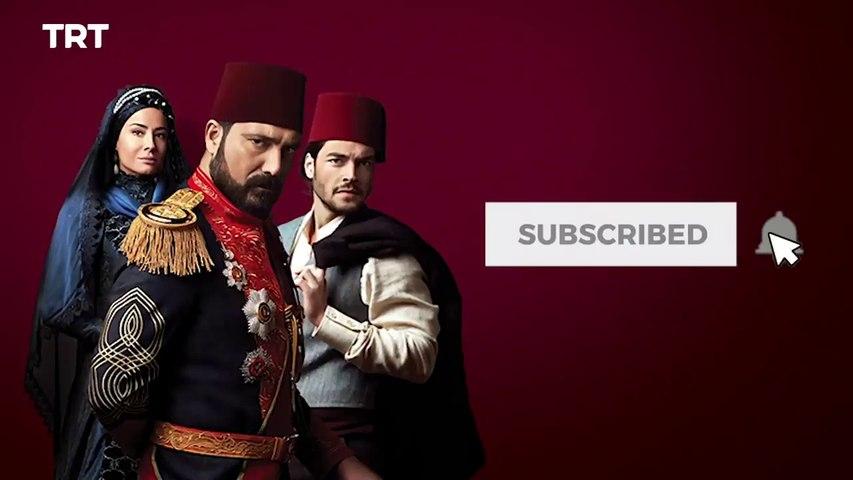 Payitaht Abdulhamid - Season 1 Episode 1 (Urdu_Hindi Dubbed)