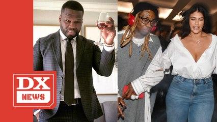 50 Cent Weighs In On Lil Wayne & Denise Bidot's Alleged Breakup