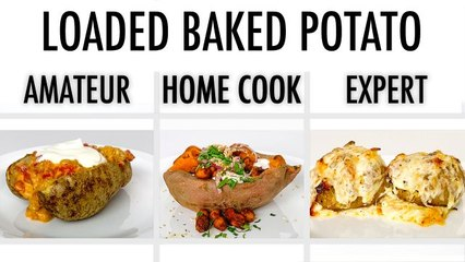 4 Levels of Baked Potato: Amateur to Food Scientist