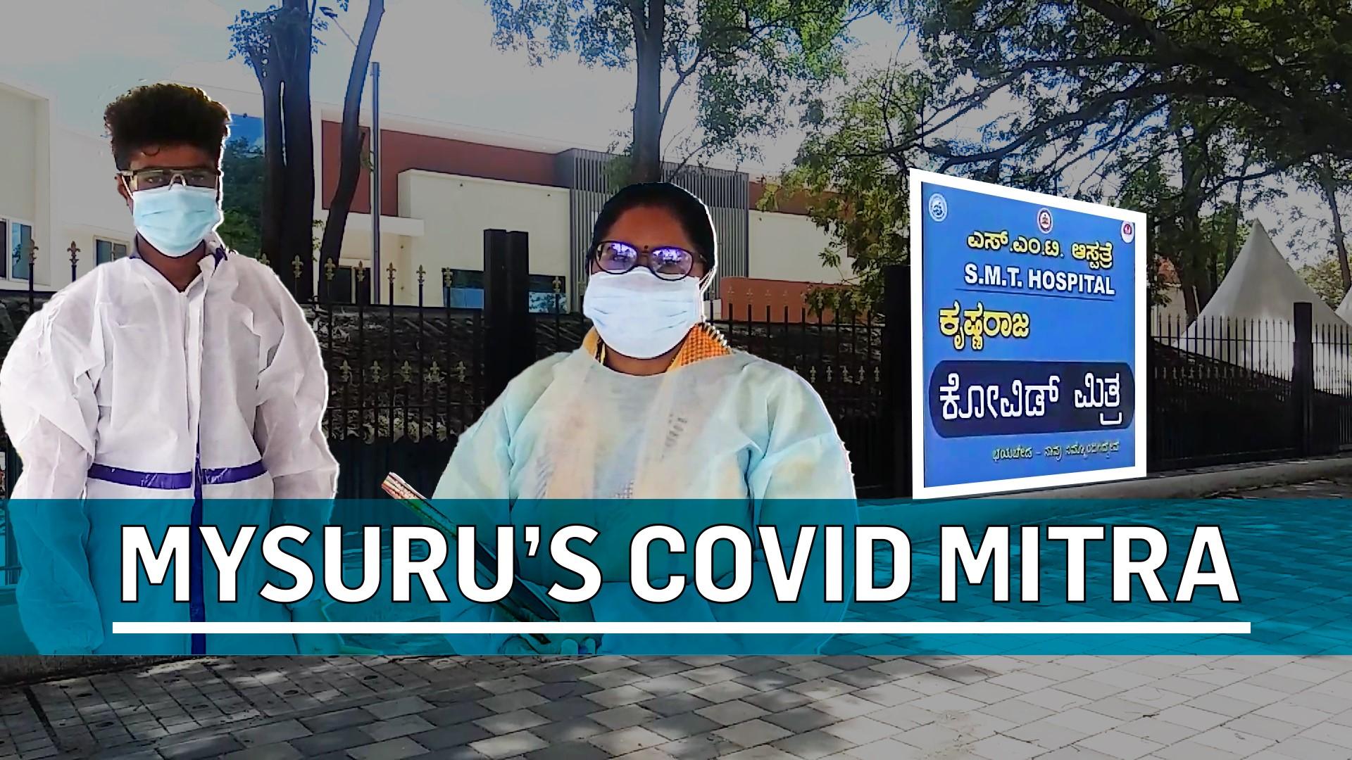 How Mysuru's Covid Mitra is tackling Covid-19