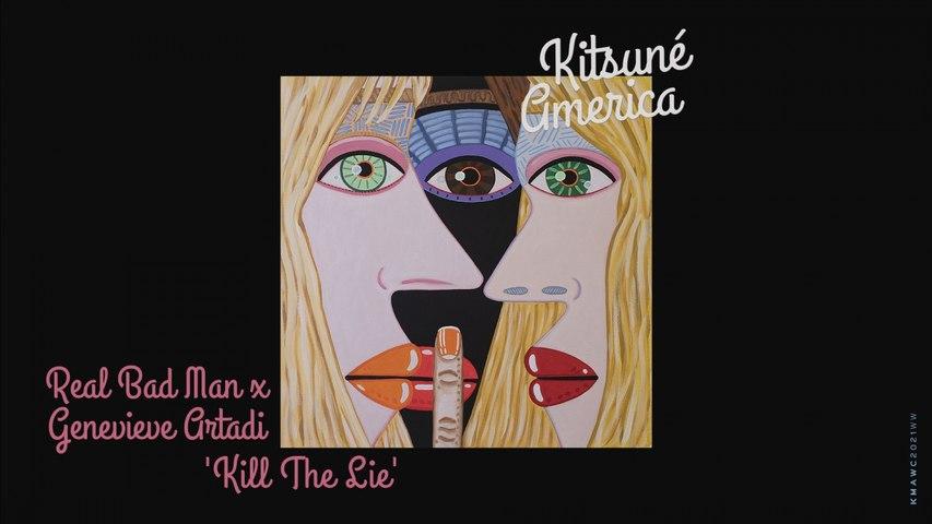 Real Bad Man & Genevieve Artadi - Kill The Lie - Acoustic Video Kitsuné Musique