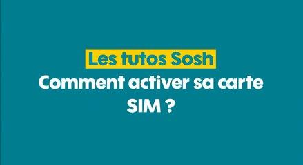 Sosh - Activer sa carte SIM