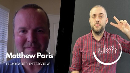 Filmmaker Interview With Matthew Paris