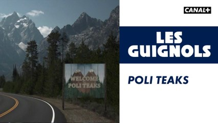 Poli Teaks - Les Guignols - CANAL+