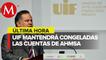 UIF mantendrá bloqueo de cuentas de Altos Hornos de México y Minera del Norte