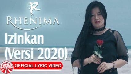 Rhenima - Izinkan (Versi 2020) [Official Lyric Video HD]
