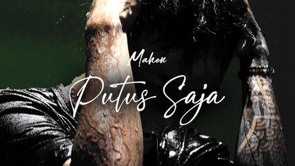 Mahen - Putus Saja (Official Lyric Video)