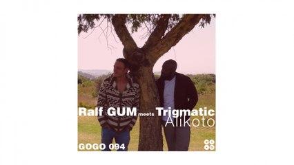 Alikoto (Ralf GUM Vocal Dub)
