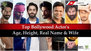 Bollywood Top Actors Details: 50 Bollywood Actor's Real Age | Height | Wife & Family | Real Name |