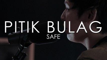 Safe - Pitik Bulag (Live Studio Performance)