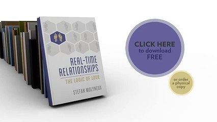 Real-Time Relationships: The Logic of Love - A Free Book from Stefan Molyneux of Freedomain