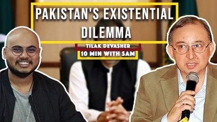 Pakistan's existential dilemma | Tilak Devasher, Pakistan expert and author | 10MinswithSAM