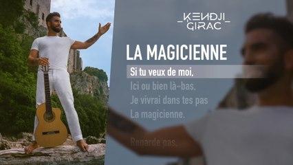 Kendji Girac - La magicienne