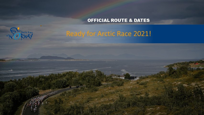 #ARN2021 - Ready for Arctic Race 2021!