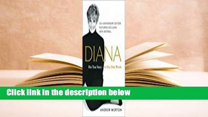 Full version  Diana: Her True Story--in Her Own Words Complete