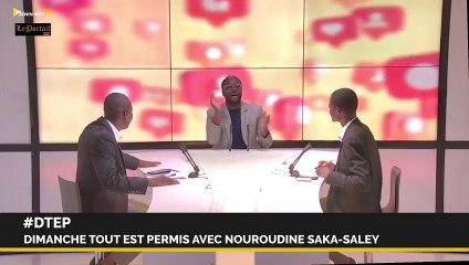 DIMANCHE TOUT EST PERMIS avec Nourou-Dine SAKA SALE