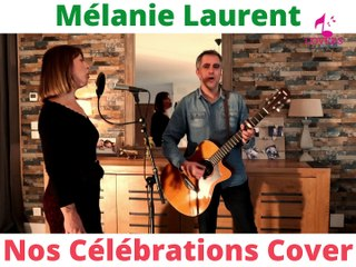Indochine - Nos célébrations (Melanie Laurent Cover)