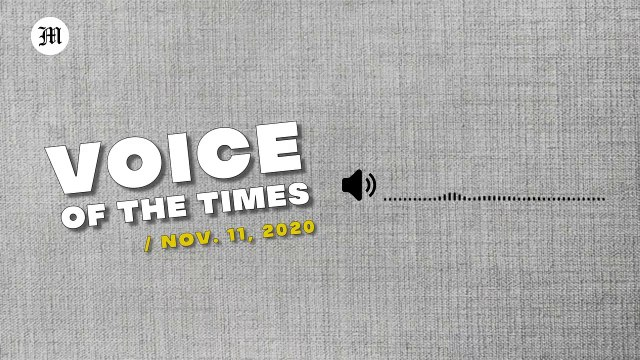 Voice Of The Times | Nov. 11, 2020