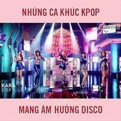 Những ca khúc Kpop mang âm hưởng Disco