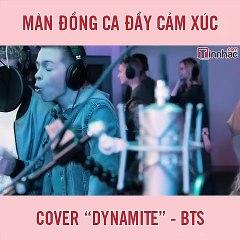"""Màn đồng ca cover """"Dynamite"""" của BTS"""