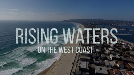 Rising Waters on the West Coast
