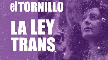 Irantzu Varela, El Tornillo y la Ley Trans - En la Frontera, 12 de noviembre de 2020
