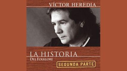 Victor Heredia - Qué Hermosa Canción