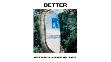 Gretta Ray - Better