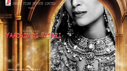 Yaadan Di Pitari   Navneet Kaur   Latest Punjabi Song 2020   Shashi Films Private Limited