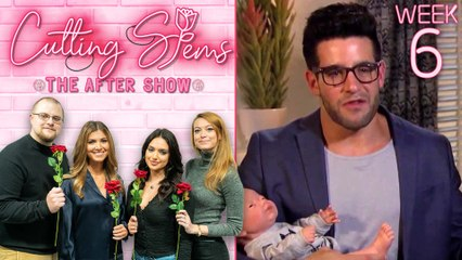Cutting Stems: The After Show Week 6 REPLAY