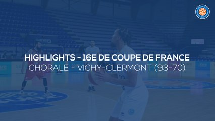 2020/21 Highlights Chorale - Vichy-Clermont (93-70, CDF 16e)
