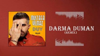 Mustafa Yılmaz - Darma Duman / Remix (Official Audio)