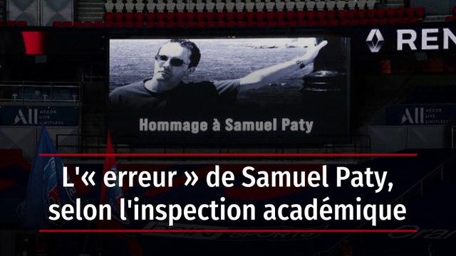 L'« erreur » de Samuel Paty, selon l'inspection académique