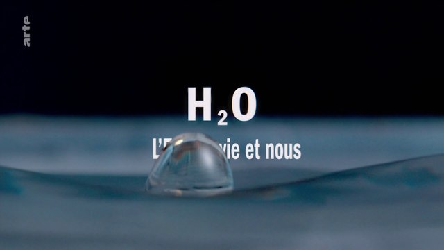H2O, l'eau, la Vie, et Nous_1_3-Pulsation_0-intro_20201128