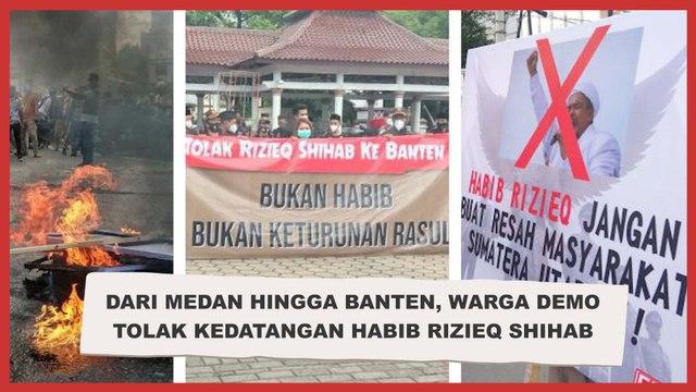 Dari Medan hingga Banten, Warga Demo Tolak Kedatangan Habib Rizieq Shihab