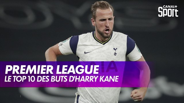 Le Top 10 d'Harry Kane en Premier League