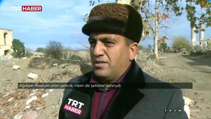 TRT Haber, Ağdam'daki tahribatı görüntüledi