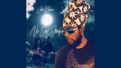 Jah Mason - No Sad Story