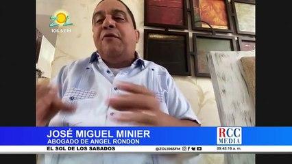 José Miguel Minier, Abogado de Ángel Rondón revela datos sobre el proceso del caso Odebrecht
