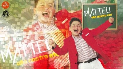 Matteo - Tu sei fantastica