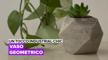 Un tocco industrial chic: vaso geometrico
