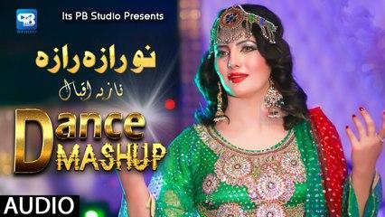 Nazia Iqbal Pashto New Songs 2019 No Raza Raza - Dance Mashup Audio Song   Pashto Mp3 Music