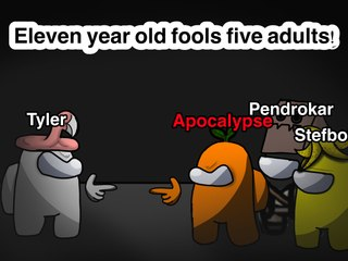 11 YEAR OLD FOOLS ADULTS IN 'AMONG US'!!!