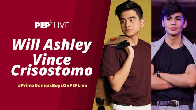 WATCH LIVE! Prima Donnas Boys Will Ashley & Vince Crisostomo on PEP Live