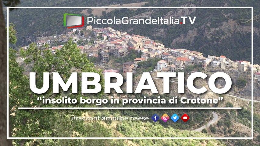 Umbriatico 2020 - Piccola Grande Italia