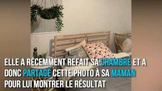 Elle envoie une photo de sa chambre à sa mère mais a oublié un petit détail très gênant