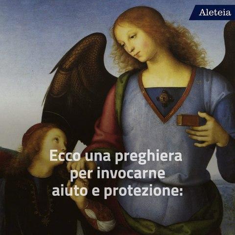 """Preghiera all'Arcangelo Raffaele, """"Medicina di Dio"""""""