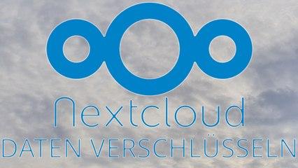[TUT] NextCloud - Daten verschlüsseln [4K   DE]