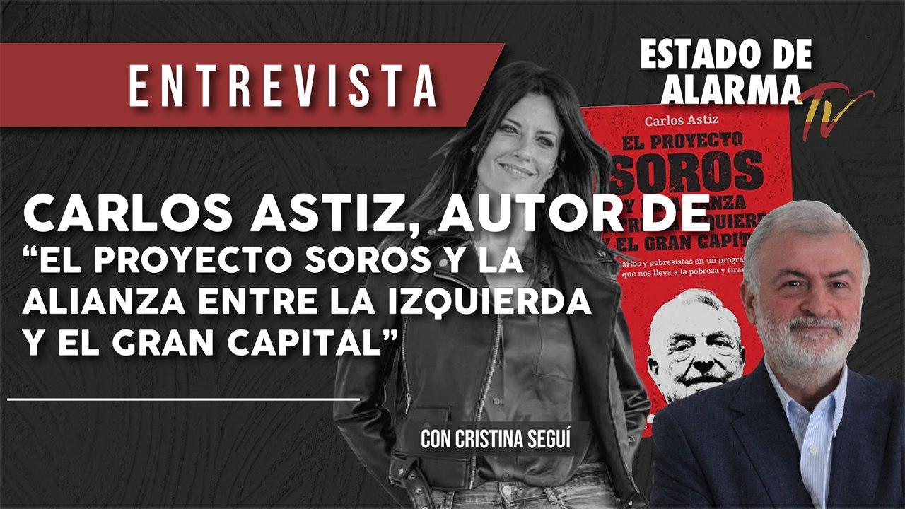 """ENTREVISTA a Carlos ASTIZ, autor de """"EL PROYECTO SOROS y la ALIANZA entre  la IZQUIERDA y el gran CAPITAL"""" - Vídeo Dailymotion"""