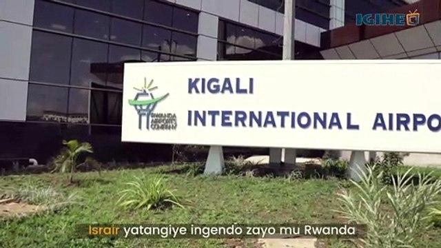 Israir yatangiye ingendo zayo mu Rwanda